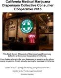 California Medical Marijuana Dispensary Collective Consumer Cooperative 2015: How to open a ...