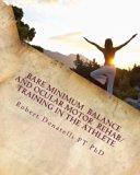 Bare Minimum - Balance and Ocular Motor Rehab/Training in the Athlete: Ocular Motor (Bare Mi...