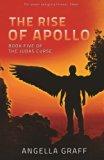 The Rise of Apollo (The Judas Curse) (Volume 5)