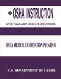 OSHA Instruction: OSHA Medical Examination Program