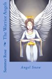 The Warrior Angels: Angel Snow (Volume 1)