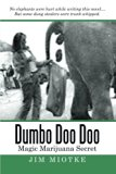 Dumbo Doo Doo: Magic Marijuana Secret