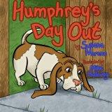 Humphrey's Day Out (Humphrey's Adventures) (Volume 1)