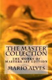 The Master Collection: The Works of Masters (Volume 1)