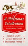 A Christmas Celebration: Stories - Quizzes - Puzzles