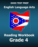 OHIO TEST PREP English Language Arts Reading Workbook Grade 4: Covers the Literature and Inf...