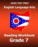 OHIO TEST PREP English Language Arts Reading Workbook Grade 7: Covers the Literature and Inf...