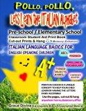 Pollo,  Pollo, Lets Learn the Italian Alphabet Pre-school / Elementary School Classroom Stud...