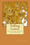 Falling Leaves: Selected Poems and Prose