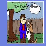 Elliot Finds A Home (Elliot the Magical Puppy) (Volume 1)