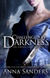 Challenged by Darkness: An Urban Fantasy Novel (Befallen Tides) (Volume 2)