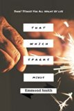 That Which Sparks Minds (Volume 1)