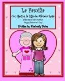La Familia con Reina, la hija de Abuela Rosa: An interactive story about family in Spanish a...