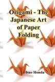 Origami - The Japanese Art of Paper Folding