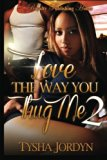 Love the Way You Thug Me 2 (Volume 2)