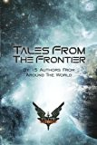 Elite: Tales From The Frontier (Elite: Dangerous) (Volume 3)