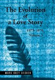 The Evolution of a Love Story: 1975-1976, Volume 3