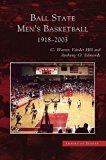 Ball State Men's Basketball: 1918-2003