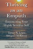 Thriving As An Empath: Empowering Your Highly Sensitive Self