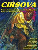 Cirsova #2: Heroic Fantasy and Science Fiction Magazine (Volume 2)