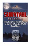 Survival Big Collection: Everything You Need to Know to Survive When the World G