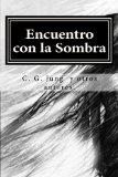 Encuentro con la Sombra (Spanish Edition)