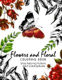 Flowers and Floral Coloring Book: Publications Flower Fashion Fantasies (Adult Coloring)