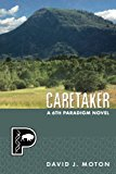 Caretaker (The Sixth Paradigm) (Volume 2)