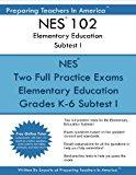 NES 102 Elementary Education Subtests I: NES 102 Reading and English Language Arts and Socia...