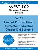 WEST 102 Elementary Education Subtests I: WEST 102 Reading and English Language Arts and Soc...