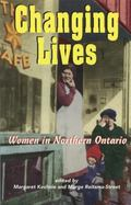 Changing Lives Women in Northern Ontario