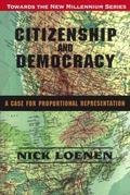Citizenship and Democracy: A Case for Proportional Representation, Vol. 5