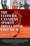 Ultimate Canadian Sports Trivia Book