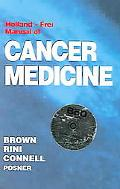 Holland - Frei Manual Of Cancer Medicine