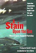 Stain Upon The Sea West Coast Salmon Farming