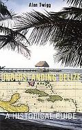 Understanding Belize A Historical Guide