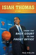 Isiah Thomas Story From the Back Court to the Front Office
