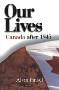 Out Lives Canada Since 1945