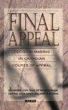 Final Appeal: Decision-Making in Canadian Courts of Appeal