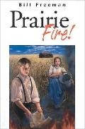 Prairie Fire ! (The Bains Series by Bill Freeman)