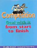 Competition Deal With It From Start To Finish