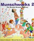 Munschworks 2 The Second Munsch Treasury
