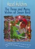 Three and Many Wishes of Jason Reid