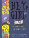 Hey Girl A Journal of My Life