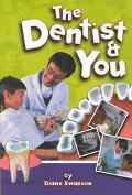 Dentist and You