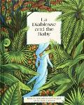 LA Diablesse and the Baby A Caribbean Folktale
