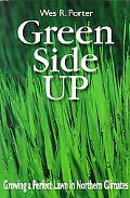 Green Side Up Growing the Perfect Lawn in Northern Climates
