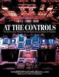 At the Controls The Smithsonian National Air and Space Museum Book of Cockpits