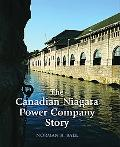 Canadian Niagara Power Company Story