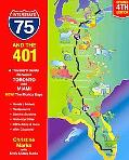 Interstate 75 and the 401: A Traveler's Guide Between Toronto and Miami (Interstate 75 & the...